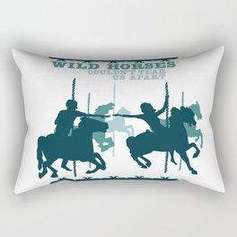 wild horses couldn't tear us apart Rectangular Pillow