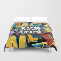 You Are My Type! Duvet Cover