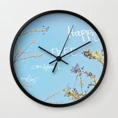 Above All, Be Happy Wall Clock