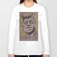 jfk Long Sleeve T-shirts featuring JFK by chadizms