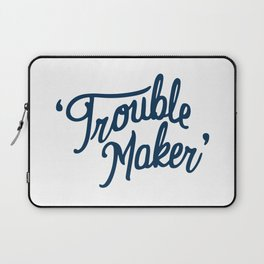 Trouble Maker Laptop Sleeve
