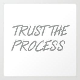 Trust The Process Workout Motivational Design Art Print