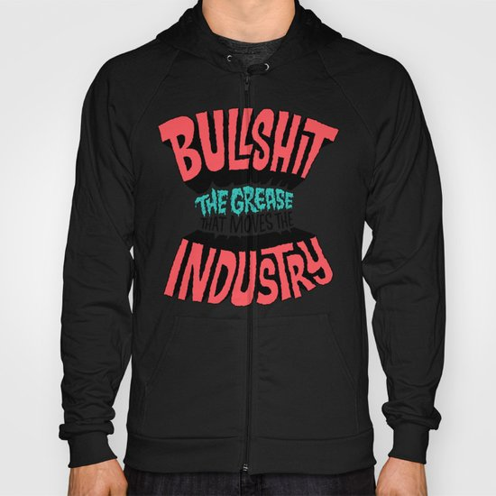 The Grease That Moves The Industry Hoody