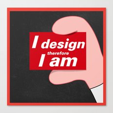 i design therefore i am Canvas Print
