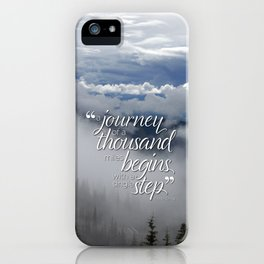 A journey of a thousand miles begins with a single step iPhone Case