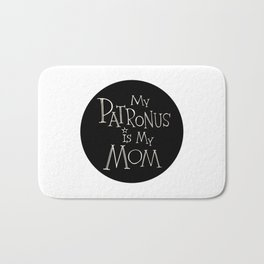 My Patronus is My Mom Bath Mat
