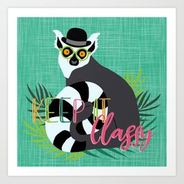 Lemur Keep it Classy Art Print