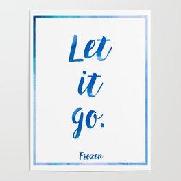 Frozen Quote - Let It Go Poster