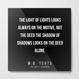 94   |200418| W.B. Yeats Quotes| W.B. Yeats Poems Metal Print