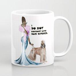 I DO NOT Coffee Mug