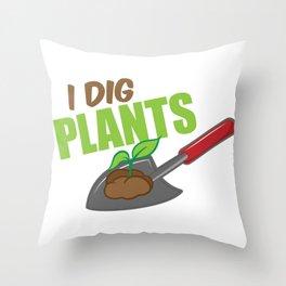 Shovel Gardening Tool Garden I Dig Plants Gift Throw Pillow