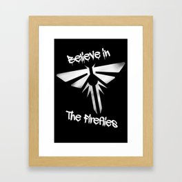 Believe In The Fireflies (The Last Of Us) Framed Art Print