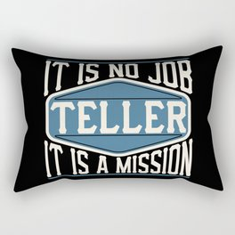Teller  - It Is No Job, It Is A Mission Rectangular Pillow