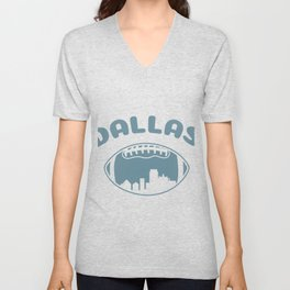 Dallas City Football Ball Game Skyline Gift Unisex V-Neck