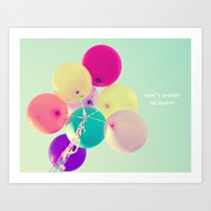 Don't worry, be happy Art Print