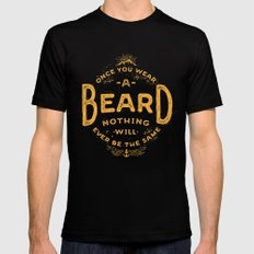 Once You Wear A Beard Nothing Will Ever Be The Same Mens Fitted Tee Black MEDIUM
