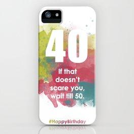 AgeIsJustANumber-40-BubblegumPopA iPhone Case