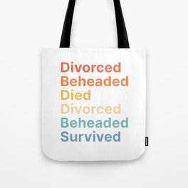 Fate of Henry the 8th Six Wives - Funny English History Teacher Tote Bag