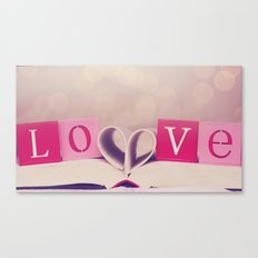LOVE. Its what makes us, US. Canvas Print