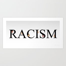 Word racism showing unity amongst faces of women of different skin color Art Print