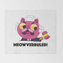 Meowverruled! Throw Blanket