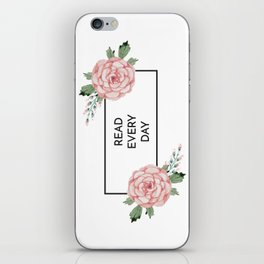 Read Every Day iPhone Skin