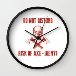 Do Not Disturb Risk Of Axe-Idents Axe Throwing Pun Wall Clock