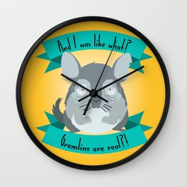 Gremlins Are Real Wall Clock