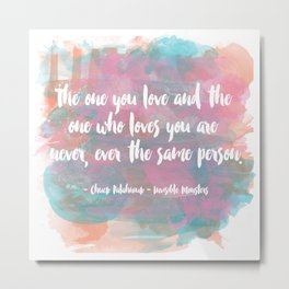 The One You Love Metal Print