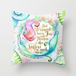 But A Mermaid Has No Tears Throw Pillow