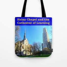 Heinz Chapel and Cathedral of Learning in Pittsburgh 12 Tote Bag