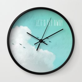 Let's Fly Away Wall Clock