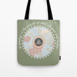 Be Fearless Quote Tote Bag