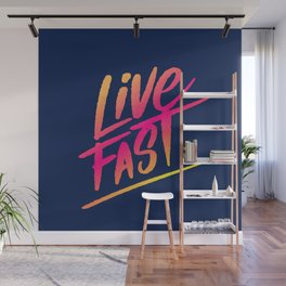 live fast Wall Mural