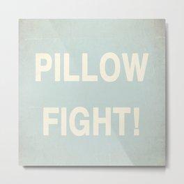 Pillow Fight Metal Print