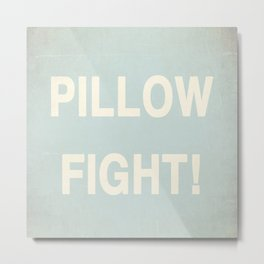 Pillow Fight Metal Print
