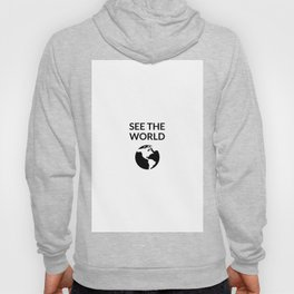 see the world Hoody