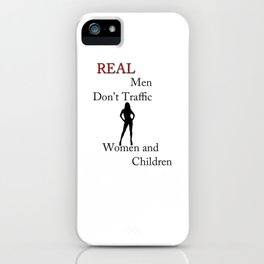 Real Men Don't Traffic iPhone Case