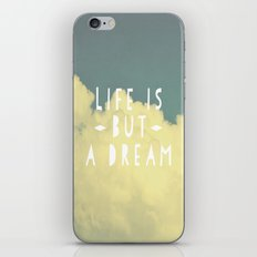 Life Is But A Dream  iPhone & iPod Skin