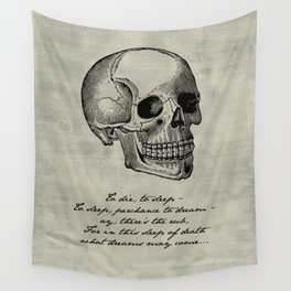 Shakespeare - Hamlet - What Dreams May Come Wall Tapestry