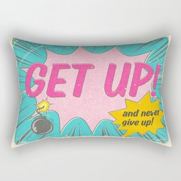 Get Up And Never Give Up Rectangular Pillow