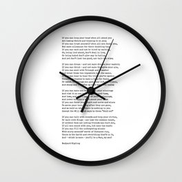 IF Quote Print. If you can keep your head when all about you Are losing theirs and blaming it on you Wall Clock