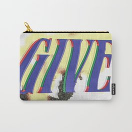 GIVE Carry-All Pouch