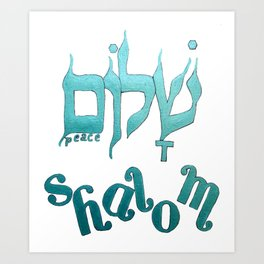 SHALOM The Hebrew word for Peace! Art Print