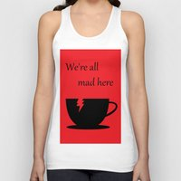 mad Tank Tops featuring Mad by Crystal Granlund