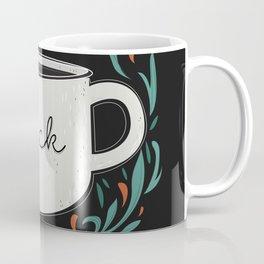 Black as my soul Coffee Mug