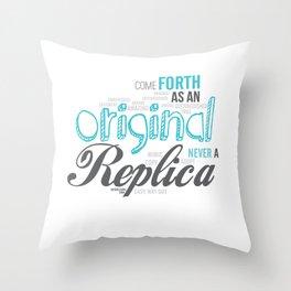 Be An Original Throw Pillow