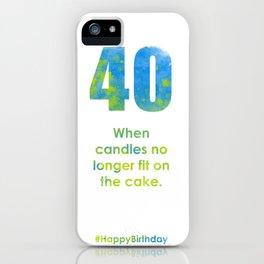 AgeIsJustANumber-40-SkyTreeB iPhone Case