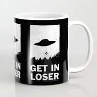 alien Mugs featuring Get In Loser by moop