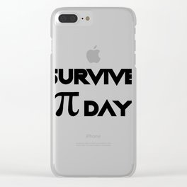 I Survived Pi Day Math Funny Gifts Clear iPhone Case